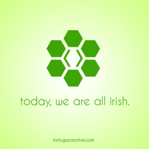 Happy St. Patrick's Day from Tortuga!