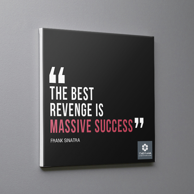 Frank Sinatra Canvas Quote The Best Revenge is Massive Success